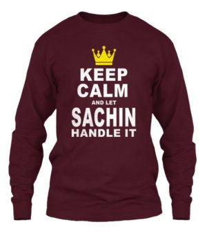 Keep Calm and let Sachin handle it