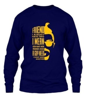 FRIEND I ALREADY HAVE, Men's Long Sleeves T-shirt