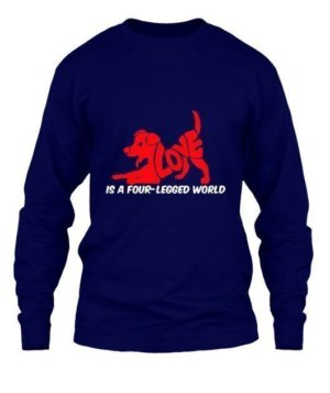 LOVE IS A FOUR LEGGED WORLD, Men's Long Sleeves T-shirt