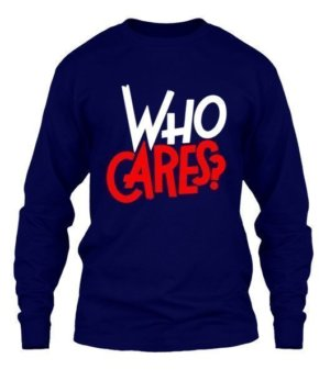 WHO CARES?, Men's Long Sleeves T-shirt