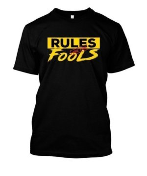 Rules are for fools, Men's Round T-shirt