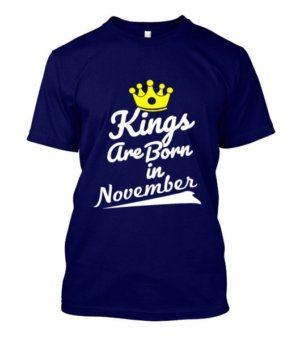 Kings are born in November, Men's Round T-shirt