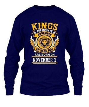 Real Kings are born on November [Your Date], Men's Long Sleeves T-shirt