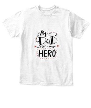 My Super Hero, Kid's Unisex Round Neck T-shirt