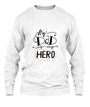 My Super Hero, Men's Long Sleeves T-shirt