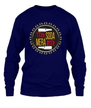 Tera Soda Mera Beer, Men's Long Sleeves T-shirt