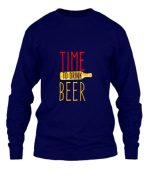 time to drink beer, Men's Long Sleeves T-shirt