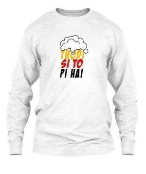 Thodi Si To Pi Hai, Men's Long Sleeves T-shirt