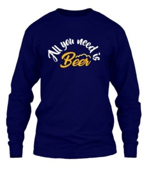 All you need is beer, Men's Long Sleeves T-shirt