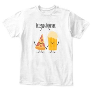 Pizza and Beer Friends Forever, Kid's Unisex Round Neck T-shirt