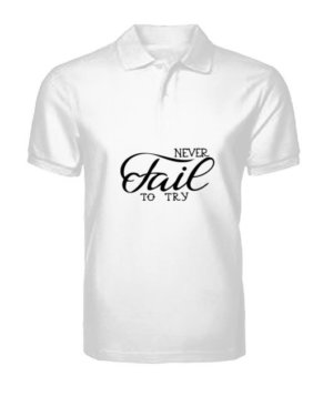 Never Fail To Try, Men's Polo Neck T-shirt