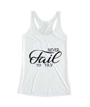 Never Fail To Try, Women's Tank Top