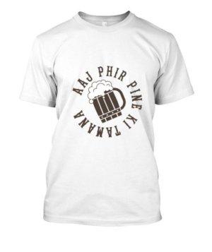 Aaj Phir Pine Ki Tamanna Hai, Men's Round T-shirt