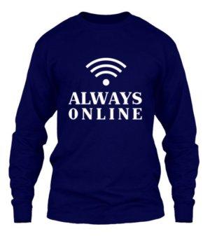 Always online t-shirt, Men's Long Sleeves T-shirt