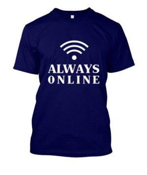 Always online t-shirt, Men's Round T-shirt