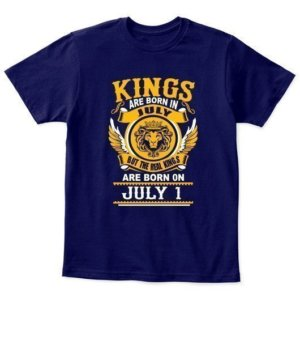 Real Kings are born on July 1 – 31 Kids Unisex Round Neck Tshirt