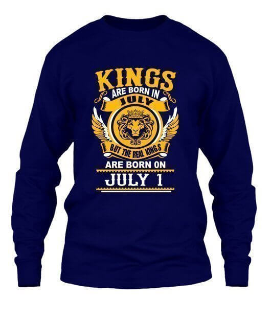 Real Kings are born on July 1 – 31