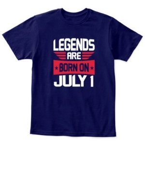 Legends are born on July 1 – 31, Kid's Unisex Round Neck T-shirt