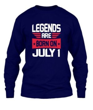 Legends are born on July 1 – 31, Men's Long Sleeves T-shirt