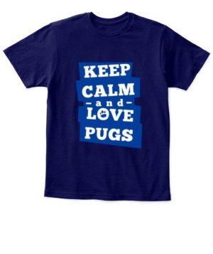 Keep calm and love pugs, Kid's Unisex Round Neck T-shirt