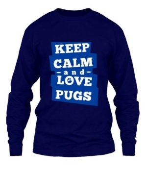 Keep calm and love pugs, Men's Long Sleeves T-shirt