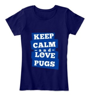 Keep calm and love pugs, Women's Round Neck T-shirt