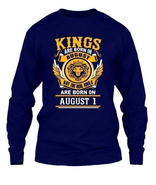 Real Kings are born on August 1 – 31, Men's Long Sleeves T-shirt