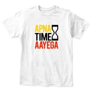 Apna time aayega, Kid's Unisex Round Neck T-shirt