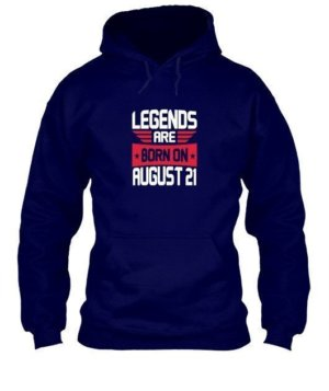 Legends are born on August 1 – 31, Men's Hoodies