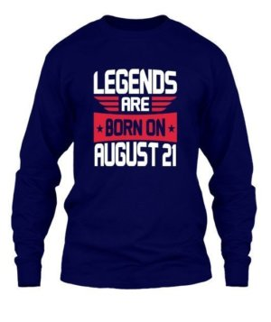 Legends are born on August 1 – 31, Men's Long Sleeves T-shirt