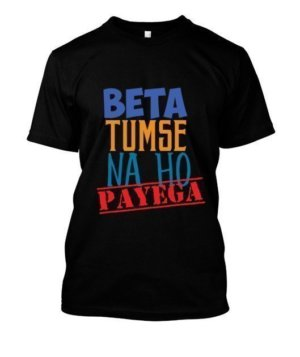 Beta Tumse na ho payeg, Men's Round T-shirt