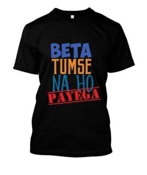Beta Tumse na ho payeg, Men's Round T-shirt