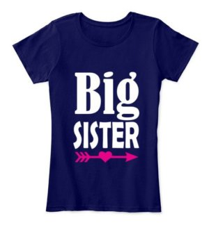 Big Sister, Women's Round Neck T-shirt
