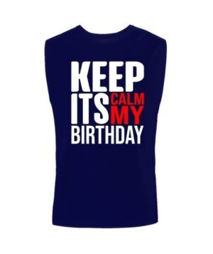 Keep calm its my birthday, Men's Sleeveless T-shirt