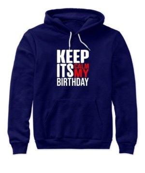 Keep calm its my birthday, Women's Hoodies