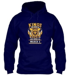 Real Kings are born on March 1 – 31, Men's Hoodies