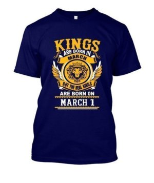 Real Kings are born on March 1 – 31, Men's Round T-shirt