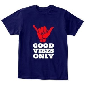 Good Vibes Only, Kid's Unisex Round Neck T-shirt