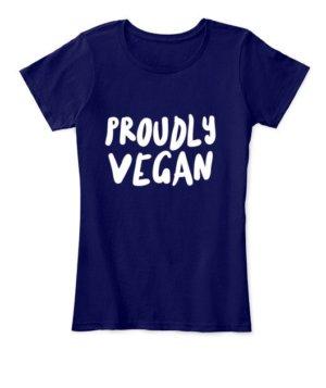 Proudly Vegan, Women's Round Neck T-shirt