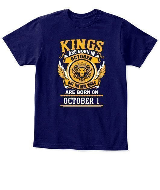 Real Kings are born on October 1 – 31, Kid's Unisex Round Neck T-shirt