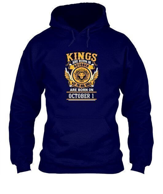 Real Kings are born on October 1 – 31, Men's Hoodies