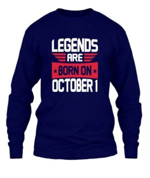 Legends are born on October 1 – 31, Men's Long Sleeves T-shirt