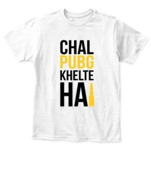 Chal PUBG khelte hai, Kid's Unisex Round Neck T-shirt