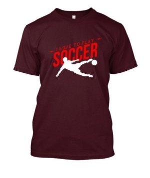 I love to play soccer, Men's Round T-shirt