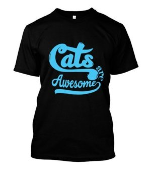 Cats are awesome, Men's Round T-shirt