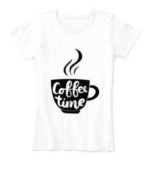 Coffee time, Women's Round Neck T-shirt