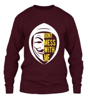 Don't Mess With Me, Men's Long Sleeves T-shirt