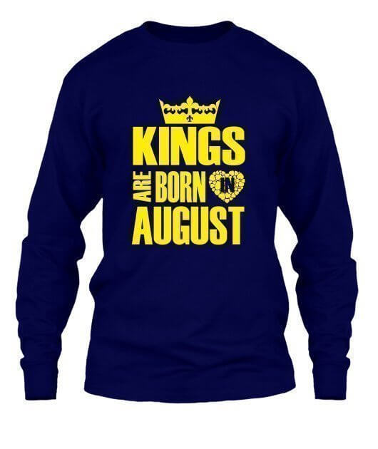 Kings are born in August Hoodies, Men's Long Sleeves T-shirt