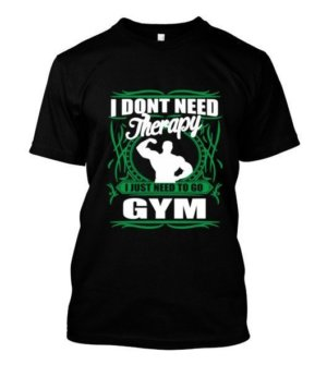 I don't need therapy, Men's Round T-shirt