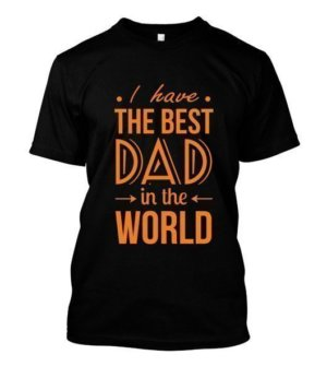 Best Dad in the world, Men's Round T-shirt